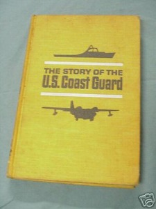 The Story of the U. S. Coast Guard Landmark Books