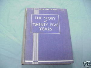 The Story of Twenty Five Years 1910-1935 Royal Jubilee