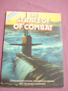 The Strategy of Combat East Vesus West 1985 Softcover