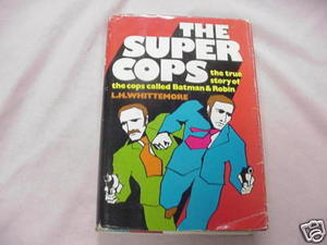 The Super Cops 1973 HC L. H. Whittemore