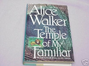 The Temple of My Familiar 1989 HC Alice Walker 1st Ed