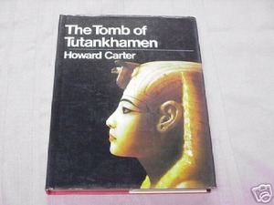 The Tomb of Tutankhamen 1972 HC Howard Carter