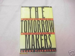 The Tomorrow Makers 1986 Sci-Fi HC Grant Fjermedal