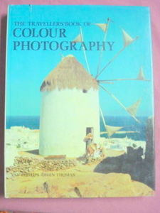 The Traveller's Book of Colour Photography H/C Photos!