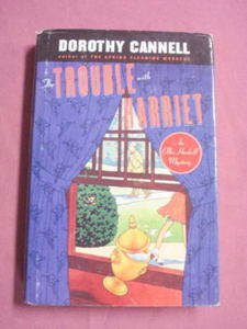 The Trouble With Harriet An Ellie Haskell Mystery HC