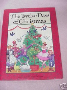 The Twelve Days of Christmas Kathleen Bullock Illust.