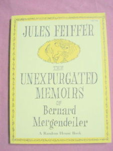 The Unexpurgated Memoirs of Bernard Mergendeiler 1965
