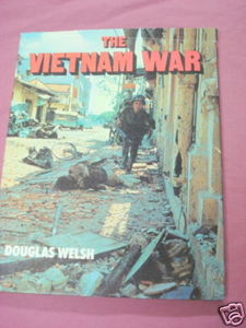 The Vietnam War 1982 HC Douglas Welsh
