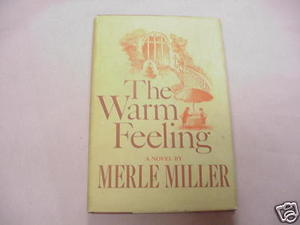 The Warm Feeling 1968 Romance A Novel By Merle Miller