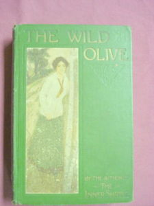 The Wild Olive 1910 Romance HC Basil King 1st US Edit.