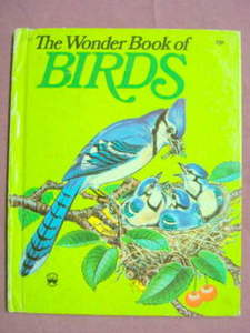 The Wonder Book Of Birds #757 H/C 1974
