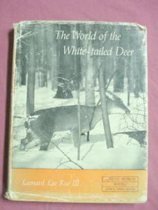 The World of the White-Tailed Deer Leonard Lee Rue HC