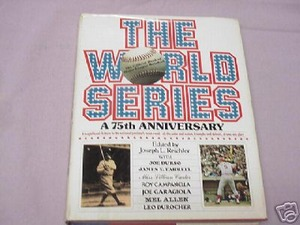 The World Series A 75th Anniversary 1978 Baseball HC