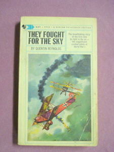 They Fought For The Sky Quentin Reynolds WWI Pilots PB