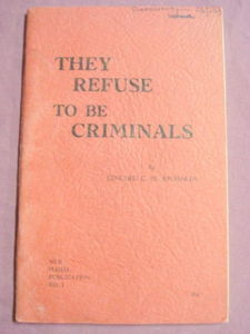 They Refuse To Be Crimminals 1946 Richards WWII C. O.