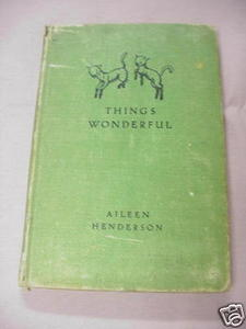 Things Wonderful HC Aileen Henderson 1946 Children's HC