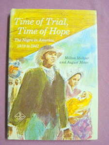 Time of Trial Time of Hope Negro In America 1919-41