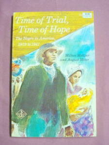 Time of Trial Time of Hope PB Negro In America 1919-41
