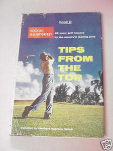 Tips From the Top Book 2 1957 Golf HC Herbert Wind