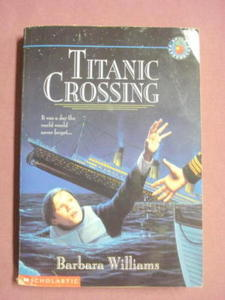 Titanic Crossing 1997 Softcover Book Barbara Williams