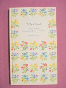 To Be A Friend Hallmark Editions Hardcover 1967