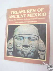 Treasures of Ancient Mexico 1978 HC Maria Cervantes