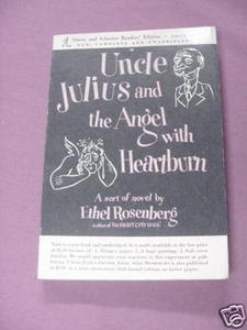 Uncle Julius and the Angel With Heartburn '51 Rosenberg