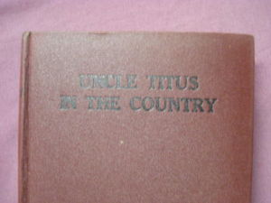 Uncle Titus in the Country Johanna Spyri 1926 HC