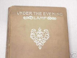 Under The Evening Lamp 1892 HC Richard Henry Stoddard