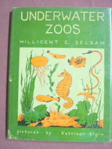 Underwater Zoos Millicent E. Selsam HC 1961