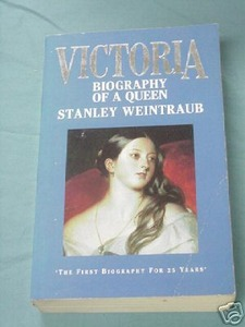 Victoria Biography of a Queen Stanley Weintraub 1988 PB