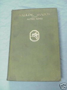 Walking Shadows 1918 Alfred Noyes HC Sea Tales