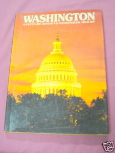 Washington A Picture Book To Remember Her By 1978 HC
