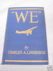 We by Charles A. Lindbergh 1927 Hardcover