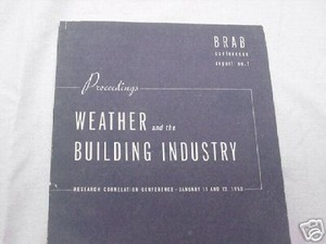 Weather and the Building Industry 1950 Proceedings