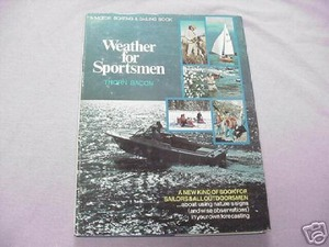 Weather For Sportsmen 1974 HC Thorn Bacon