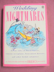 Wedding Nightmares 1993 PB Editors of Bride's Magazine