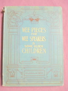 Wee Pieces For Wee Speakers 1905 HC Matilda Blair