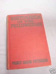 Westy Martin in the Yellowstone 1924 HC Percy Fitzhugh