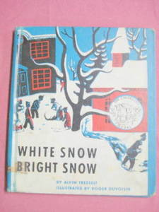 White Snow Bright Snow Tresselt Children's HC 1947