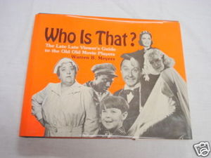 Who Is That? 1982 Hollywood HC Warren B. Meyers