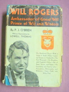 Will Rogers P. J. O'Brien HC/DJ 1935 Illustrated
