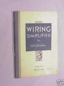 Wiring Simplified H. P. Richter c1948 Electrical Wiring