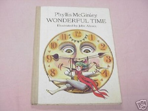 Wonderful Time by Phyllis McGinley 1966 Children's HC