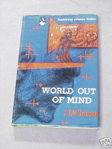 World Out of Mind by J. T. M' Intosh 1953 Sci-Fi HC