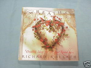 Wreaths Richard Kollath 1988 Softcover