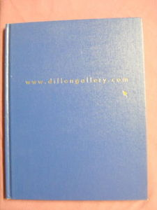 www.dillongallery.com Fall 2000 Art Catalog in Color