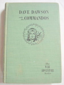 Dave Dawson with the Commandos 1942 HC R. Sidney Bowen