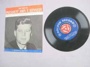 The Voice of President John F. Kennedy 45 RPM Record