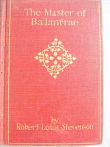 The Master of Ballantrae Robert Louis Stevenson 1900's